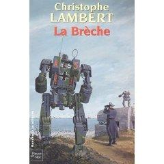 « La Brèche » (Christophe Lambert)